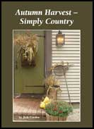 Autumn Harvest - Simply Harvest by judy Condon-autumn harvest, simply country, judy condon, primitive, books, home decorating, judy condon