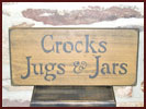 Crocks, Jugs and Jars Sign-sale, bargain, crocks, jugs, jar sign, primitive, wood, sale