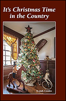 Christmas Time in the Country by Judy Condon-Christmas Time in the Country, Judy Condon, Christmas, country series, decorated homes, book, primit