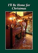 NEW I'll be Home for Christmas by Judy Condon!-Judy Condon,holiday book, Christmas, Christmas decorating
